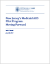 New Jersey's Medicaid ACO Pilot Program: Moving Forward