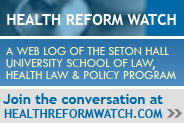 Health Reform Watch