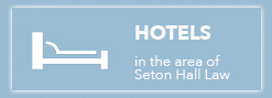 Local Hotels near Seton Hall Law School