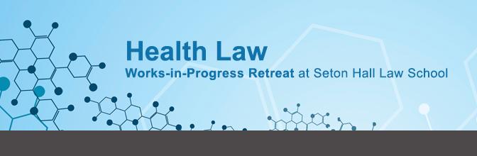 Health Law Retreat