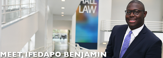 Meet Ifedapo Benjamin, student at Seton Hall Law