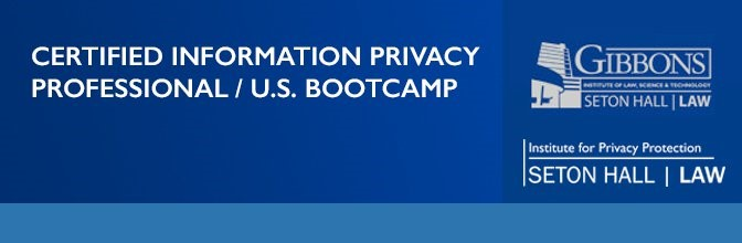 Certified Information Privacy Professional U.S. Bootcamp