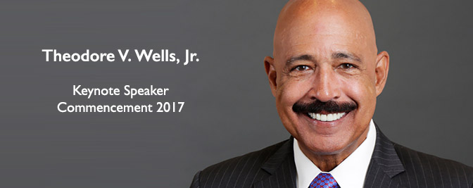 Theodore V. Wells Jr., Keynote Speaker at Commencement 2017