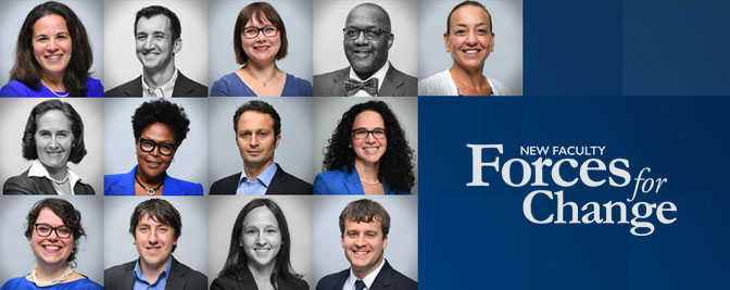 New Faculty: Forces for Change