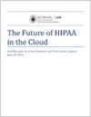 The Future of HIPAA in the Cloud 2013