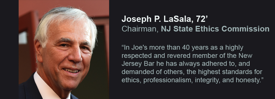 Joseph P. LaSala, '72, named Chairman, NJ State Ethics Commission
