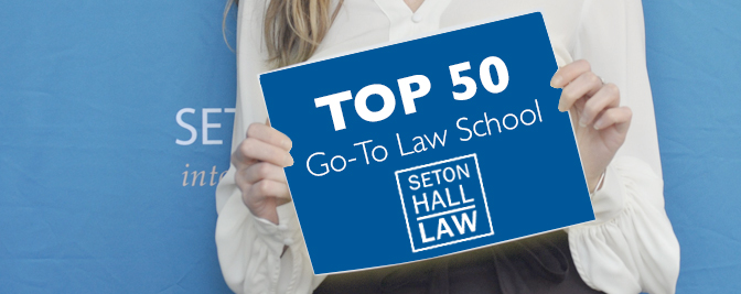 Seton Hall Law named a 2021 Top 50 Go-To Law School