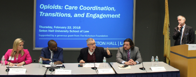 Seton Hall Law hosts Opioids: Care Coordination, Transitions, and Engagement