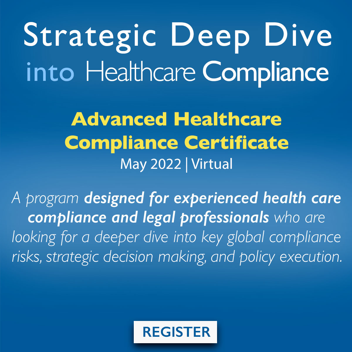 Register for a Deep Dive into Healthcare Compliance in just 3 days!