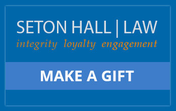 Make a Gift and support Seton Hall Law School