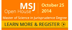 Master of Science in Jurisprudence Online Degree | Open House - October 25, 2014