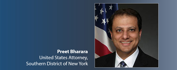 Preet Bharara United States Attorney, Southern District of New York
