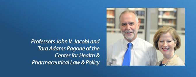 Professors John V. Jacobi and Tara Adams Ragone